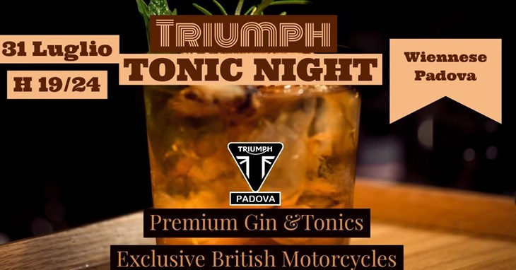 Triumph Tonic Night